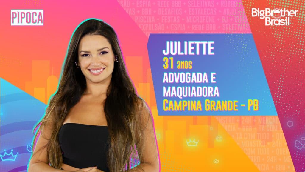 Juliette é advogada e maquiadora (foto: Globo/Divulgação)