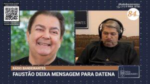 """Datena diz que Faustão vai """"encerrar a carreira"""" com contrato de cinco anos na Band (foto: Reprodução/Rádio Bandeirantes)"""