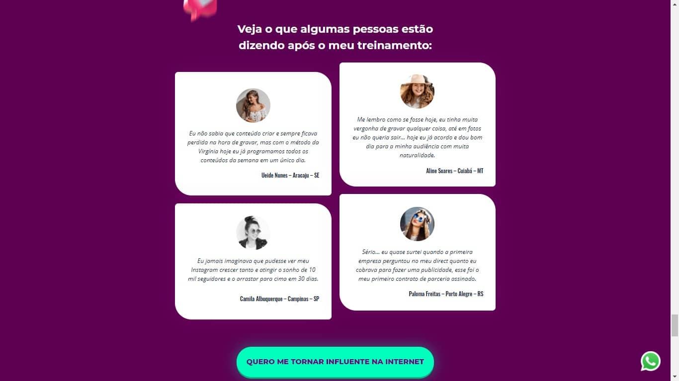 Plataforma de cursos de Virginia Fonseca fraudou depoimentos de internautas (foto: Reprodução)