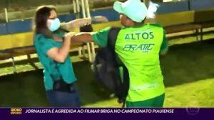 Profissional da TV Clube, afiliada da Globo, é agredida (foto: Reprodução/Globo)