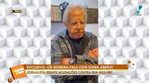 Cid Moreira desmentiu acusações dos filhos em vídeo enviado ao programa de Sonia Abrão (foto: Reprodução/RedeTV!)